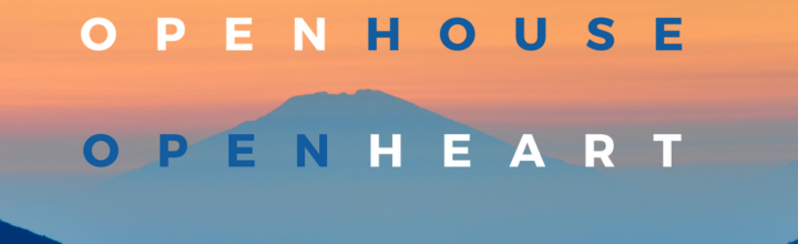 Open House, Open Heart Every Friday
